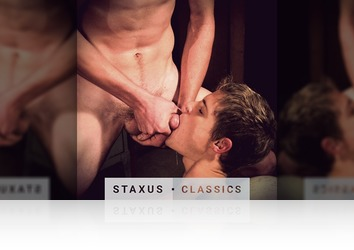 Friday, May 29th: Staxus Classic: Raw Heroes - Scene 4 - Remastered in HD